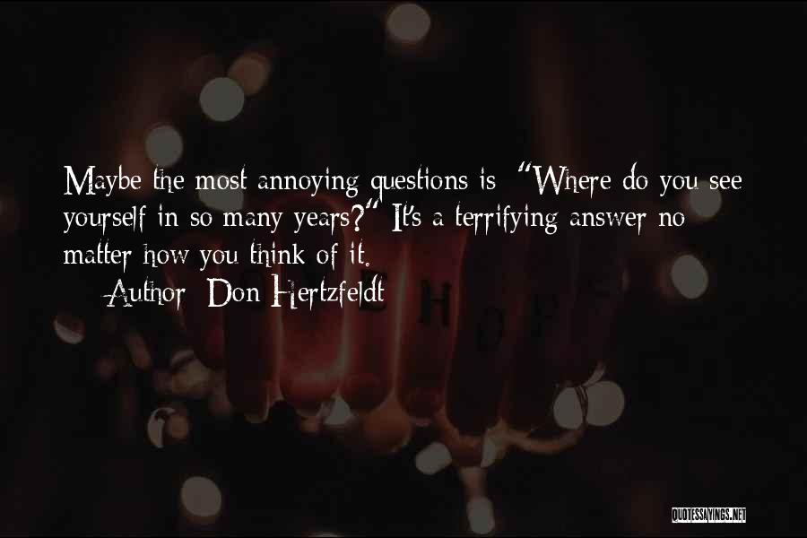 You're So Annoying Quotes By Don Hertzfeldt