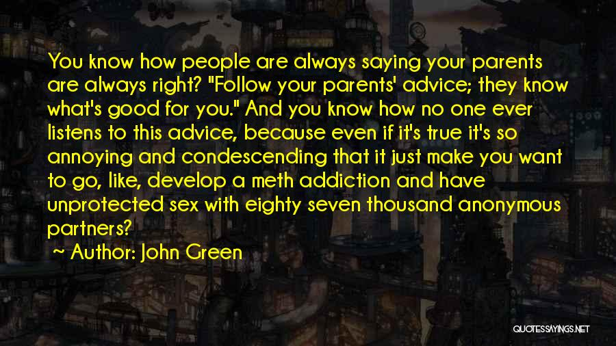 You're So Annoying Quotes By John Green