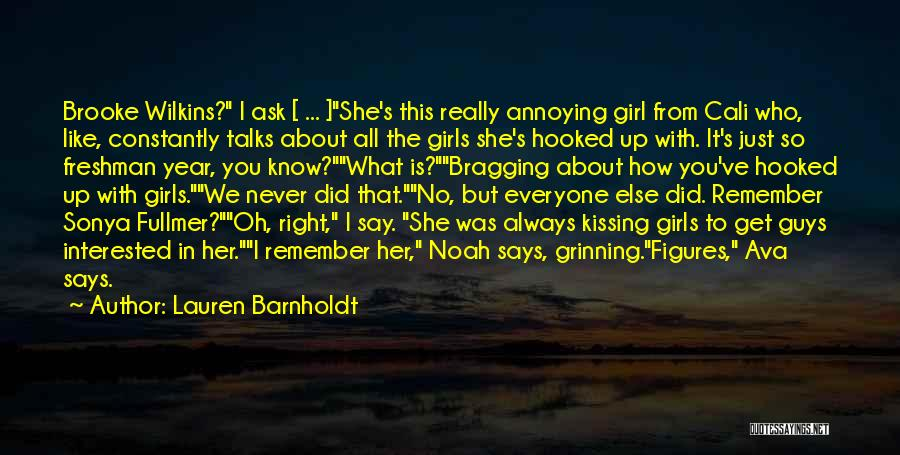 You're So Annoying Quotes By Lauren Barnholdt