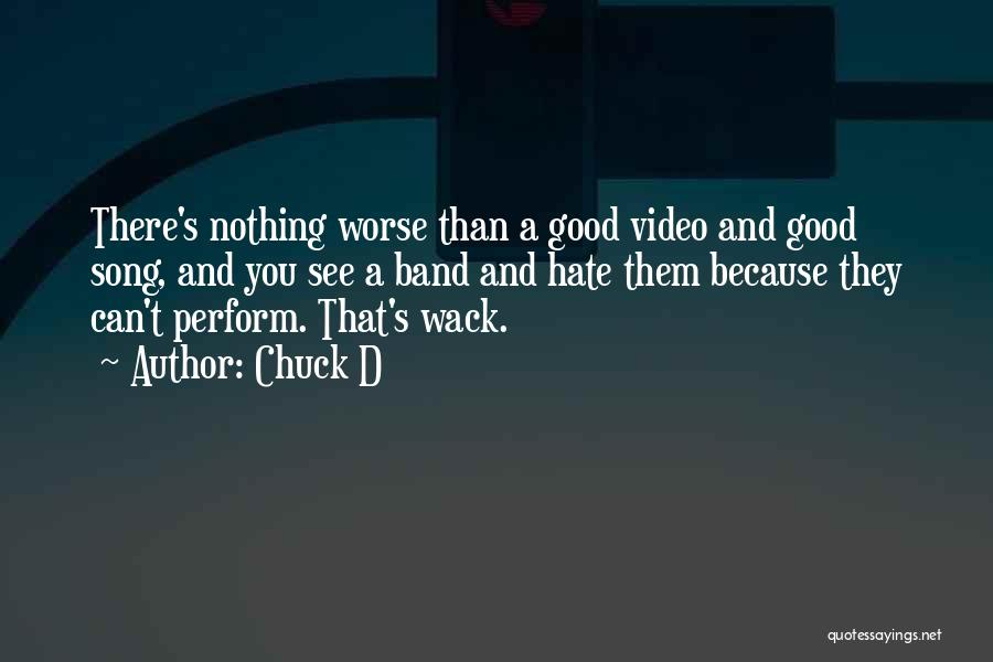 You're So Wack Quotes By Chuck D