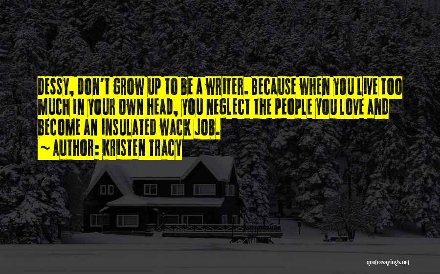 You're So Wack Quotes By Kristen Tracy