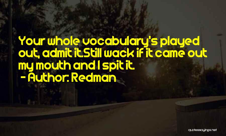 You're So Wack Quotes By Redman