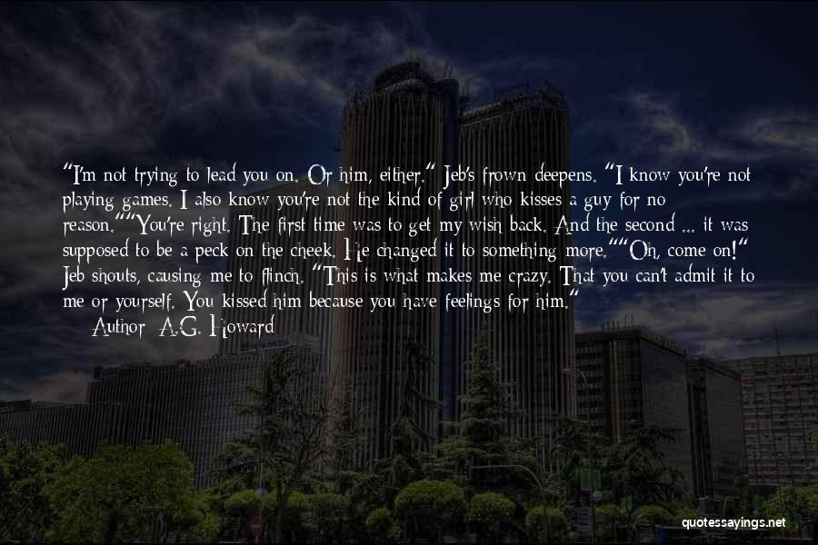 You're The Kind Of Girl Quotes By A.G. Howard