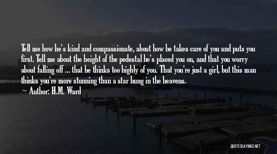 You're The Kind Of Girl Quotes By H.M. Ward