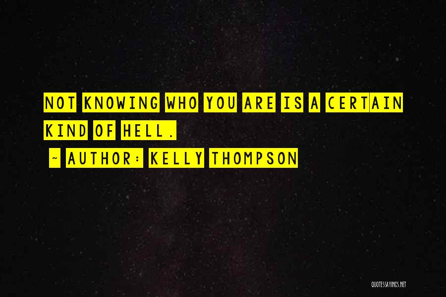 You're The Kind Of Girl Quotes By Kelly Thompson