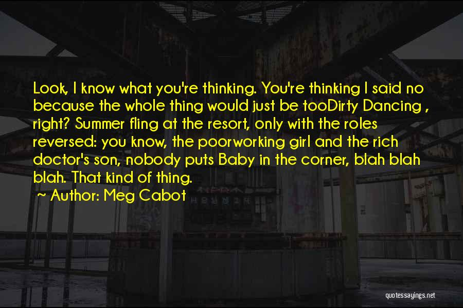 You're The Kind Of Girl Quotes By Meg Cabot