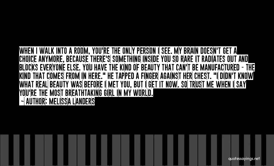 You're The Kind Of Girl Quotes By Melissa Landers