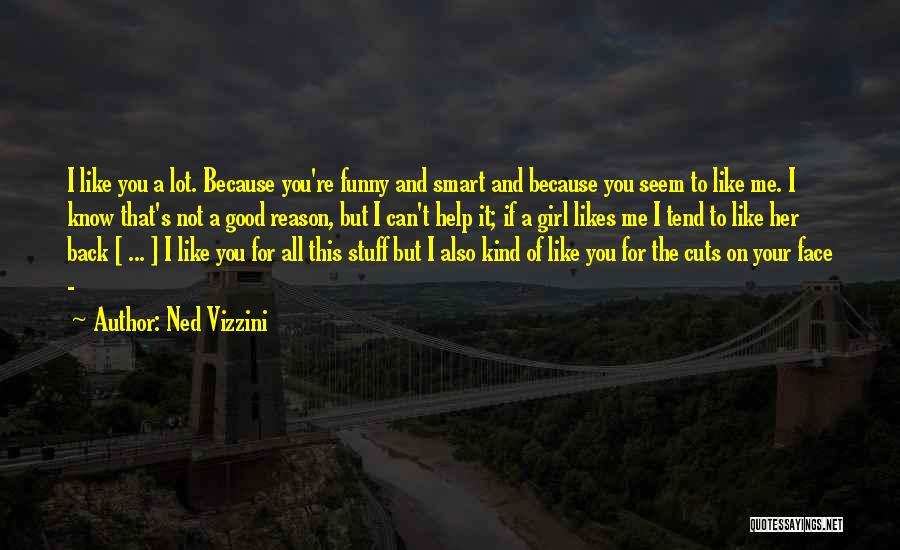 You're The Kind Of Girl Quotes By Ned Vizzini