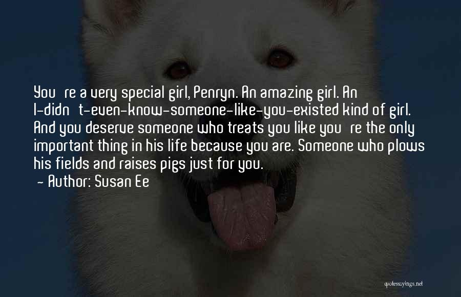 You're The Kind Of Girl Quotes By Susan Ee
