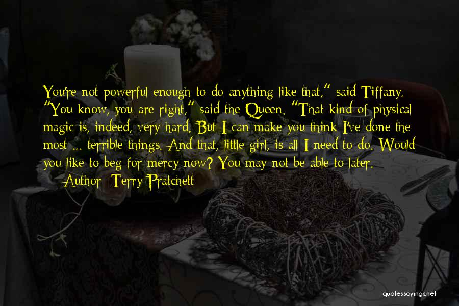 You're The Kind Of Girl Quotes By Terry Pratchett