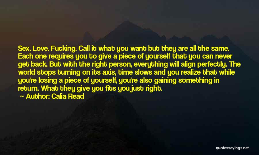 You're The Right One Quotes By Calia Read