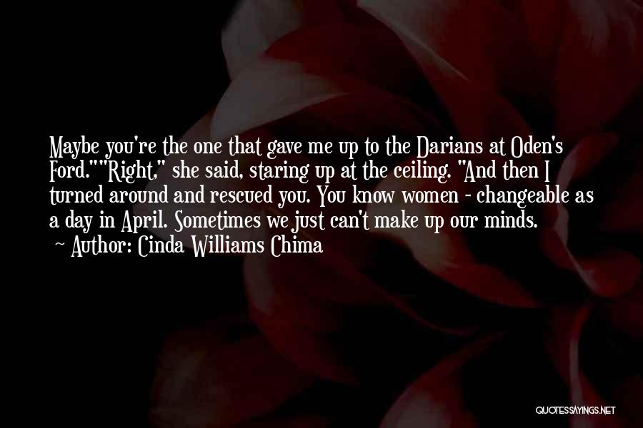 You're The Right One Quotes By Cinda Williams Chima