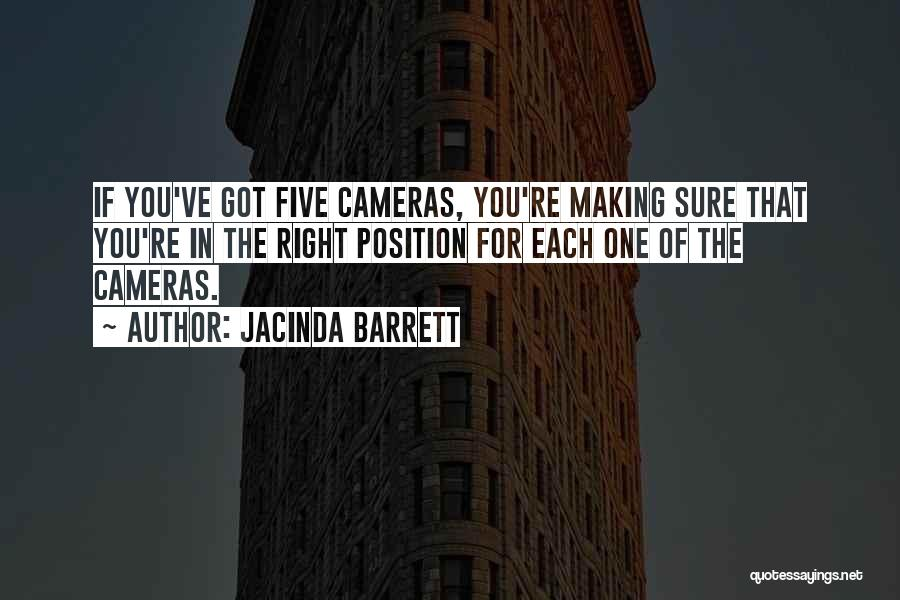 You're The Right One Quotes By Jacinda Barrett