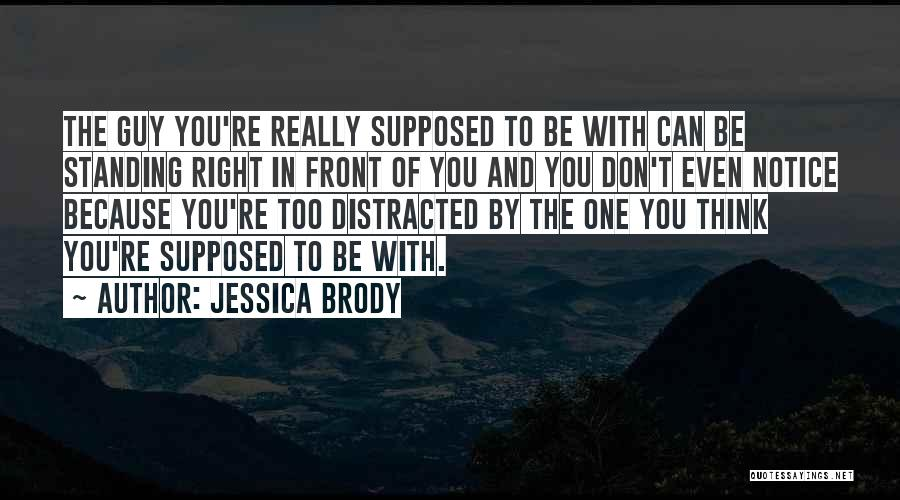You're The Right One Quotes By Jessica Brody