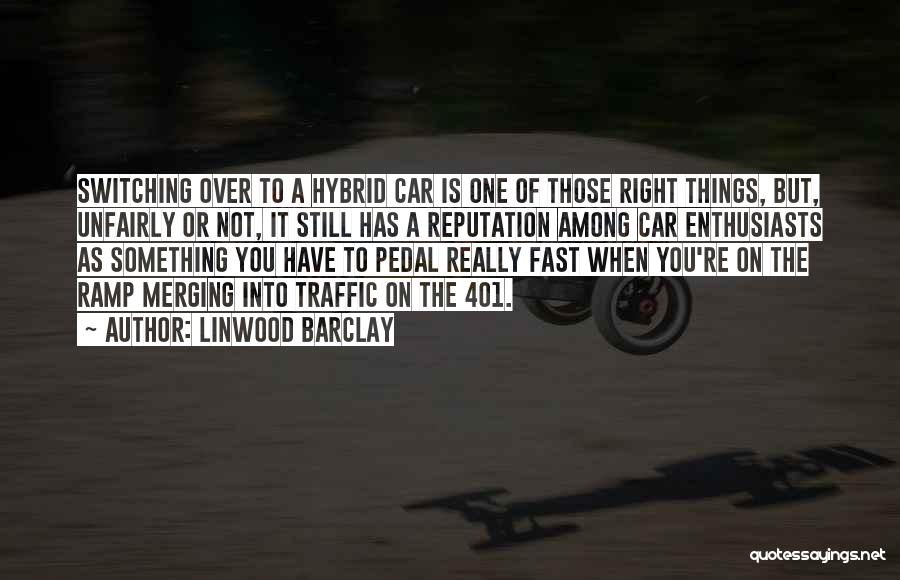 You're The Right One Quotes By Linwood Barclay
