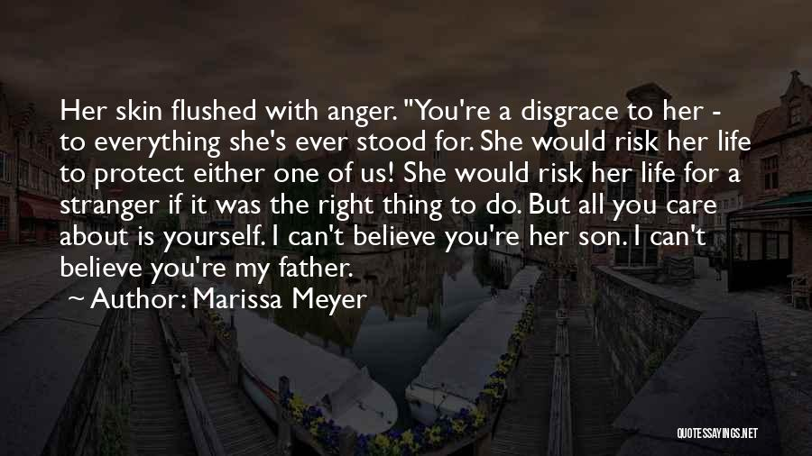 You're The Right One Quotes By Marissa Meyer