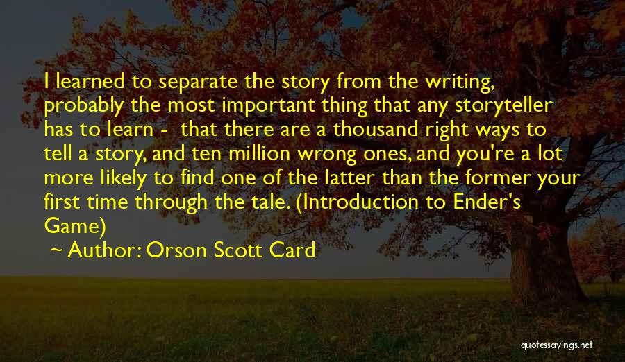 You're The Right One Quotes By Orson Scott Card