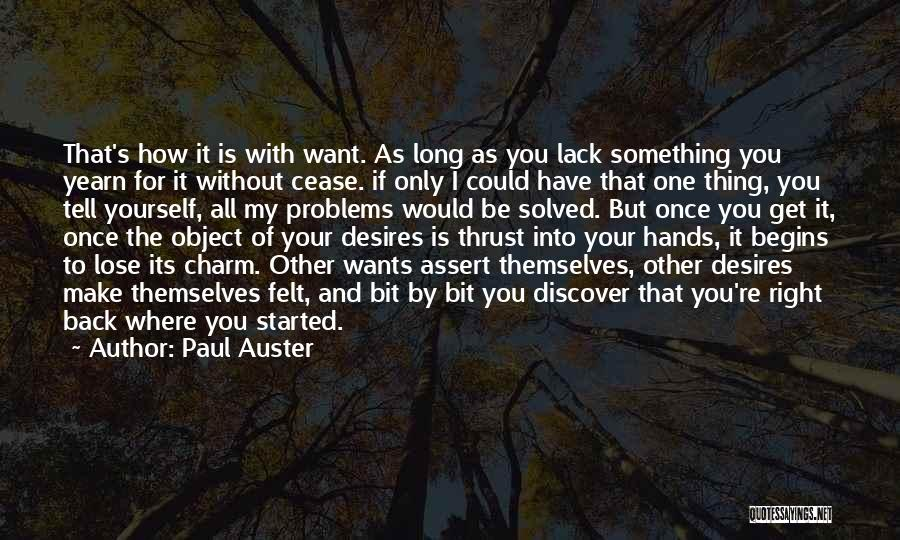 You're The Right One Quotes By Paul Auster