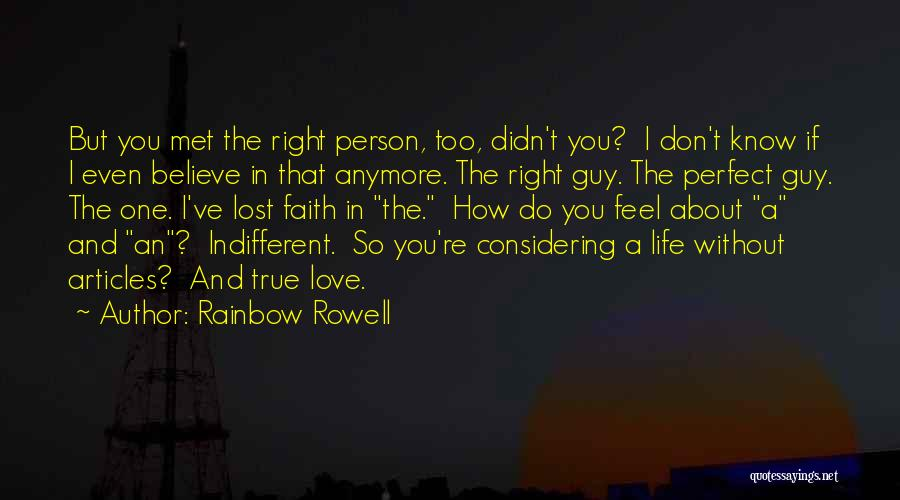 You're The Right One Quotes By Rainbow Rowell