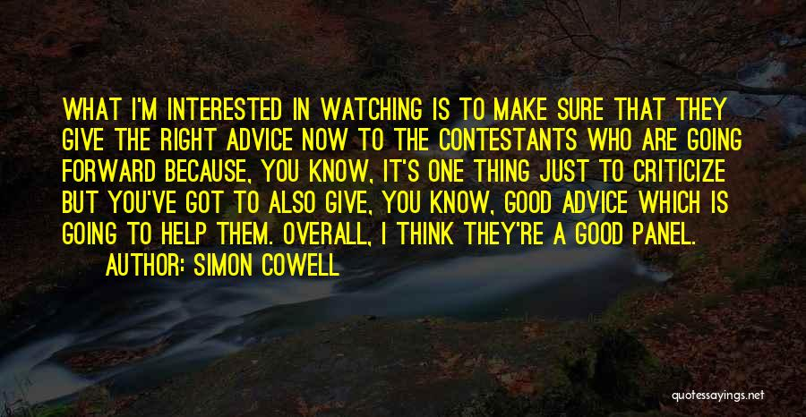You're The Right One Quotes By Simon Cowell