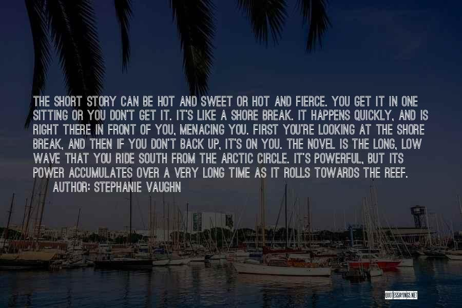 You're The Right One Quotes By Stephanie Vaughn