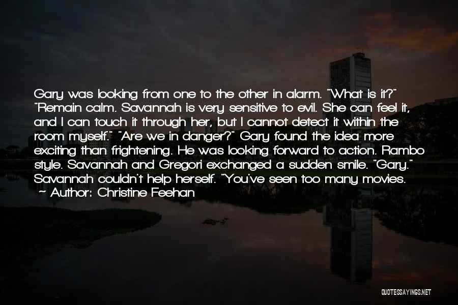 You're Too Sensitive Quotes By Christine Feehan