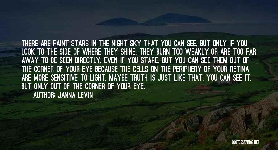 You're Too Sensitive Quotes By Janna Levin