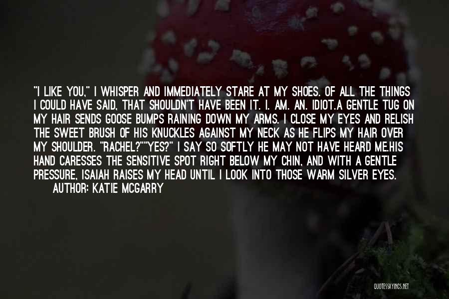You're Too Sensitive Quotes By Katie McGarry