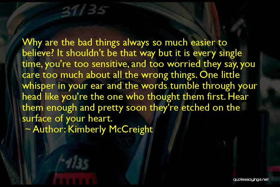 You're Too Sensitive Quotes By Kimberly McCreight