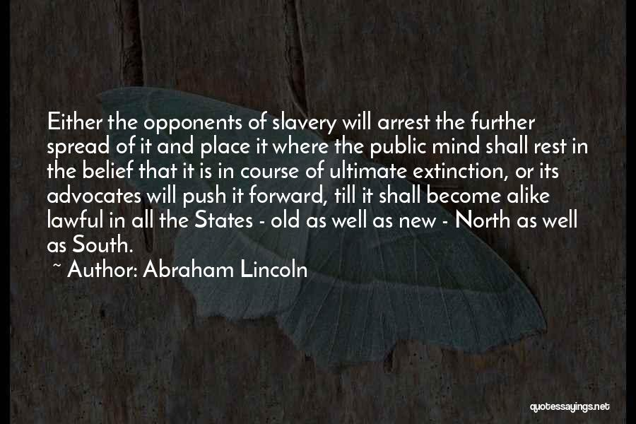 You're Under Arrest Quotes By Abraham Lincoln