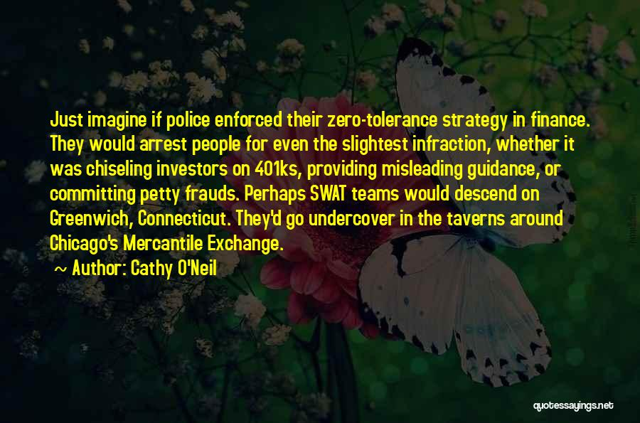 You're Under Arrest Quotes By Cathy O'Neil