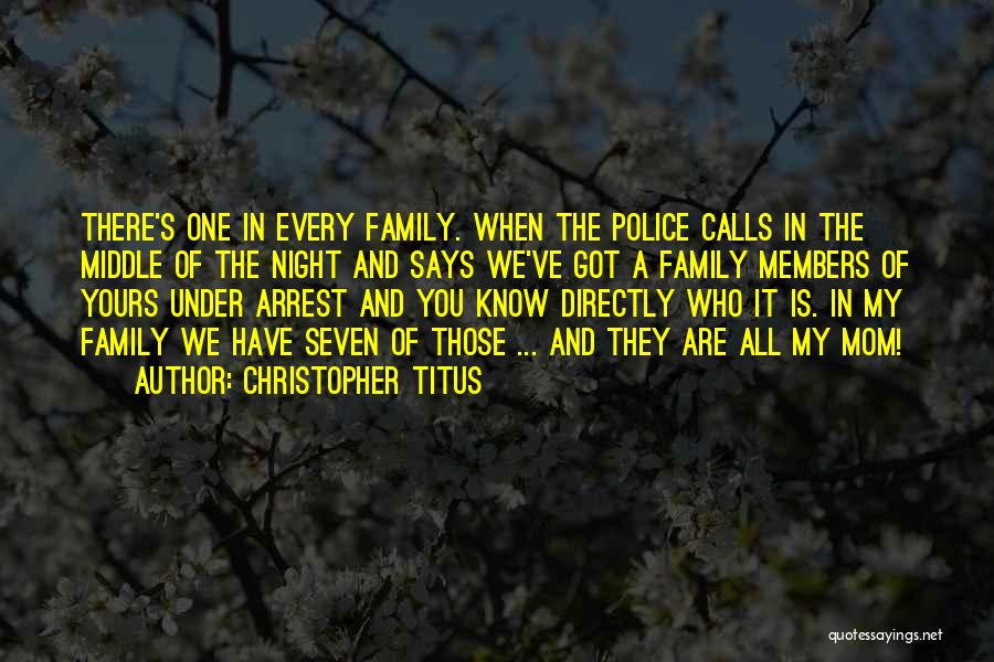 You're Under Arrest Quotes By Christopher Titus