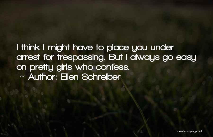 You're Under Arrest Quotes By Ellen Schreiber