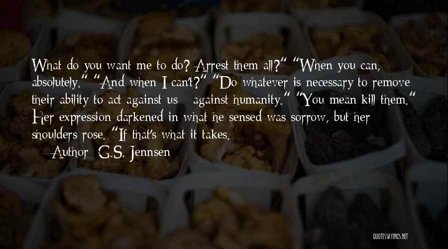 You're Under Arrest Quotes By G.S. Jennsen