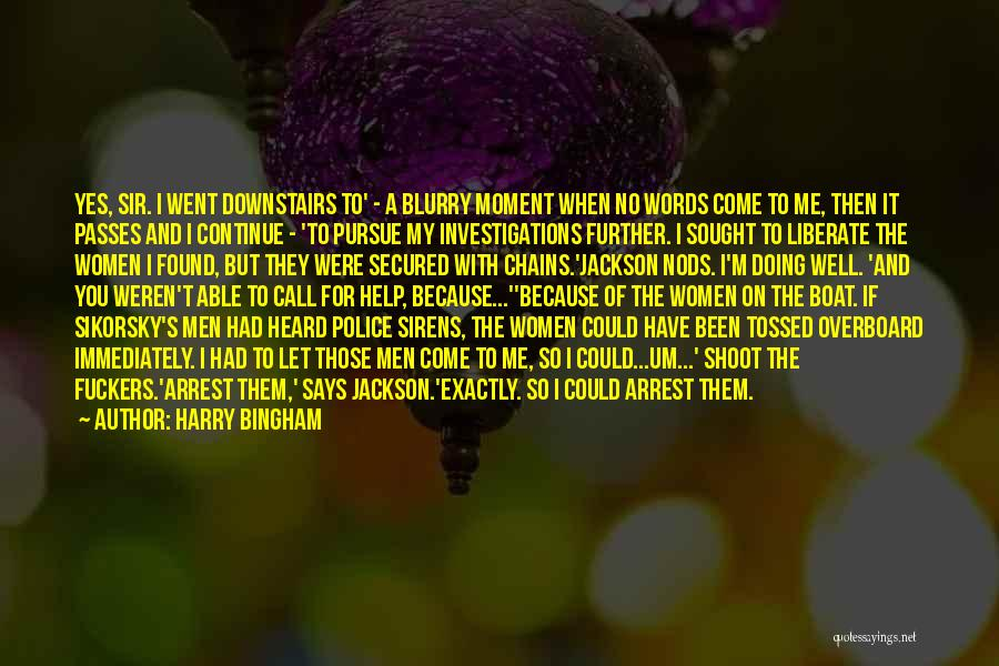 You're Under Arrest Quotes By Harry Bingham