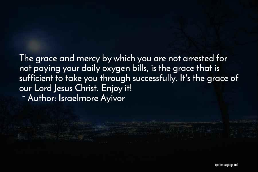 You're Under Arrest Quotes By Israelmore Ayivor