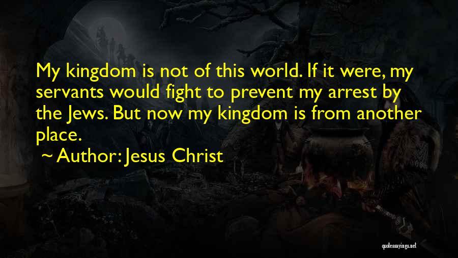 You're Under Arrest Quotes By Jesus Christ