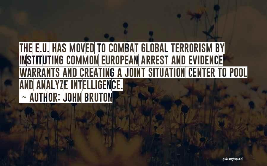 You're Under Arrest Quotes By John Bruton