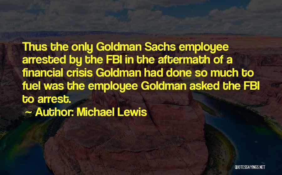 You're Under Arrest Quotes By Michael Lewis