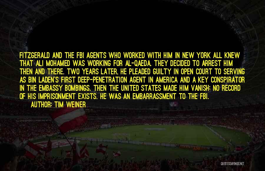 You're Under Arrest Quotes By Tim Weiner