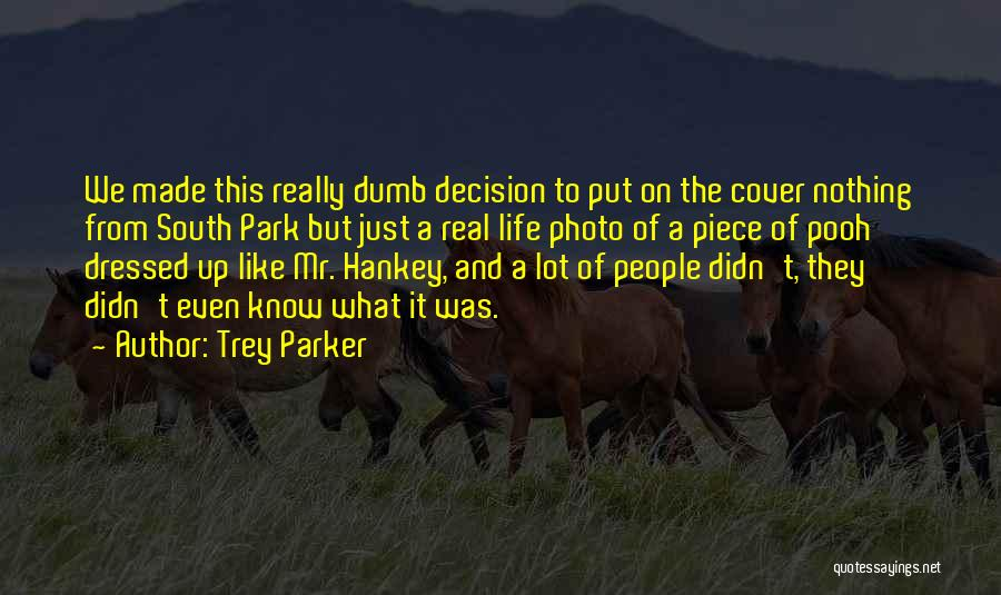 Yourself Cover Photo Quotes By Trey Parker