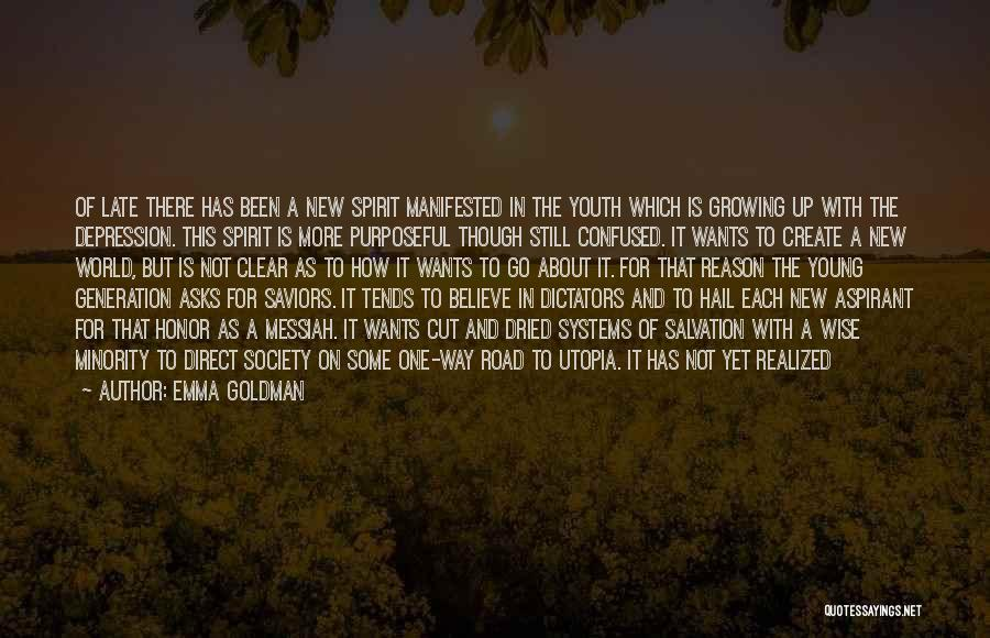 Youth And Freedom Quotes By Emma Goldman