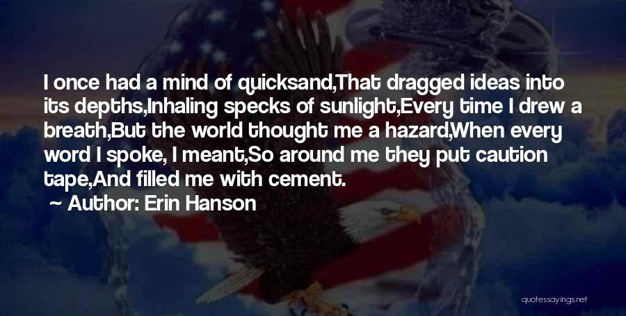 Youth And Freedom Quotes By Erin Hanson