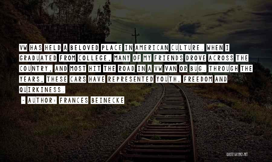 Youth And Freedom Quotes By Frances Beinecke