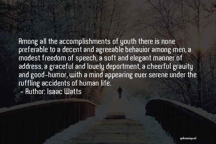 Youth And Freedom Quotes By Isaac Watts