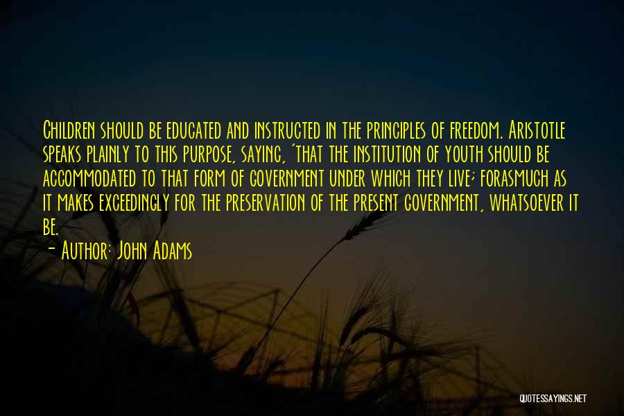 Youth And Freedom Quotes By John Adams