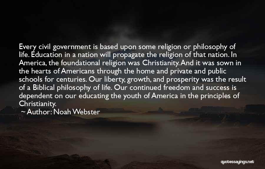 Youth And Freedom Quotes By Noah Webster