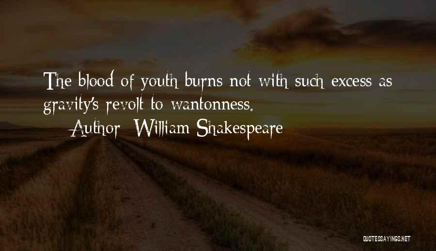 Youth In Revolt Quotes By William Shakespeare