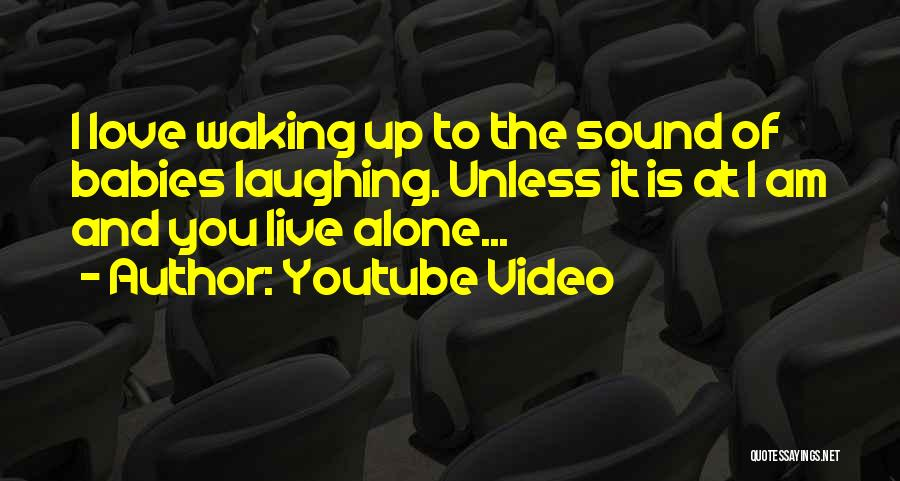 Youtube Video Quotes 262550