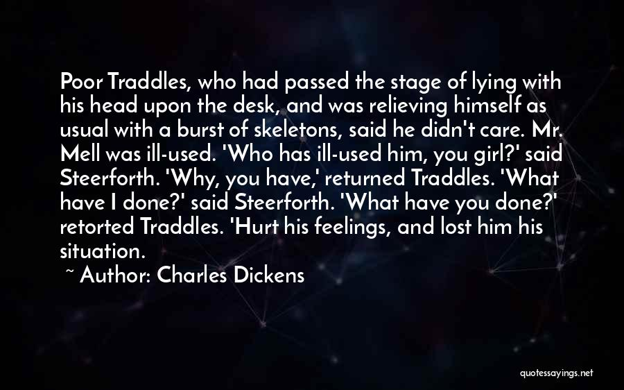 You've Lost Him Quotes By Charles Dickens